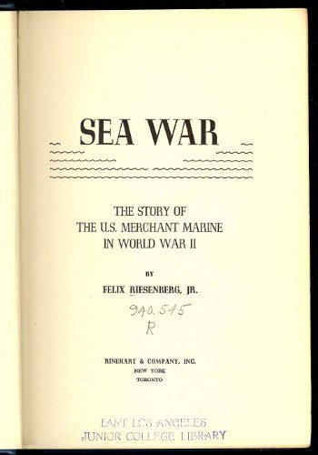 9780837174792: Sea War: The Story of the U.S. Merchant Marine In World War II
