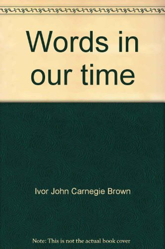 Words in our time: Ivor John Carnegie