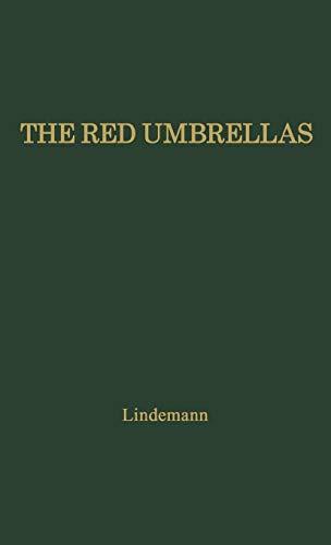THE RED UMBRELLAS: Lindemann, Kelvin
