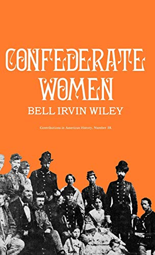 9780837175348: Confederate Women (Contributions in American History)