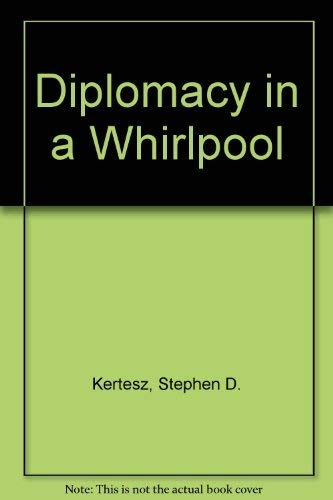 9780837175409: Diplomacy in a Whirlpool