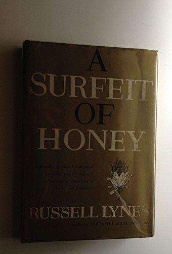 Surfeit of Honey: Lynes, Russell