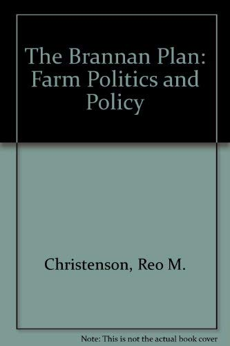 The Brannan Plan: Farm Politics and Policy