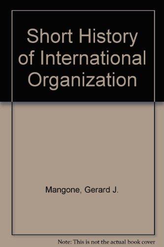 9780837176529: Short History of International Organization