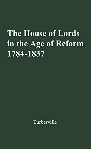 The House of Lords in the Age: Arthur S. Turberville