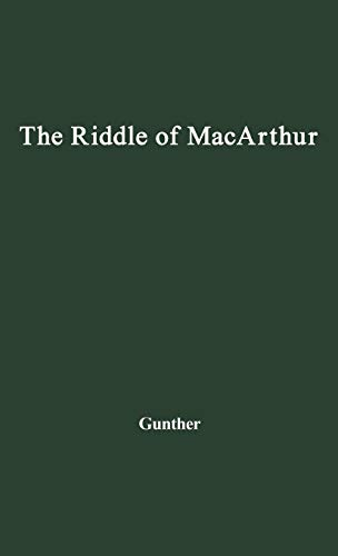 9780837177014: The Riddle of MacArthur: Japan, Korea, and the Far East