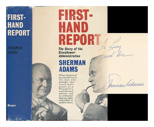 9780837177366: Firsthand Report: The Story of the Eisenhower Administration