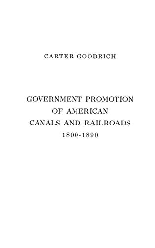 9780837177731: Government Promotion of American Canals and Railroads, 1800-1890.