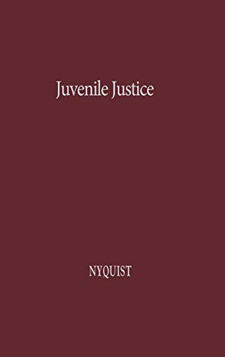 Juvenile Justice: A Comparative Study with Special Reference to the Swedish Child Welfare Board and...