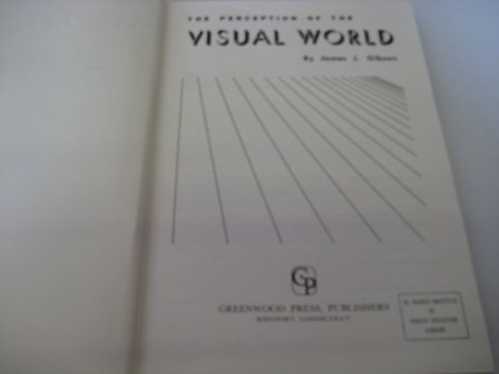 9780837178363: The Perception of the Visual World.
