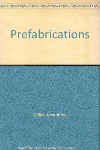 Prefabrications: Miles, Josephine