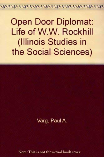 9780837178585: Open Door Diplomat: The Life of W.W. Rockhill (Illinois Studies in the Social Sciences)