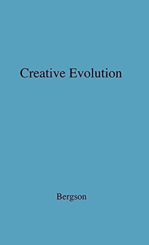 9780837179179: Creative Evolution.