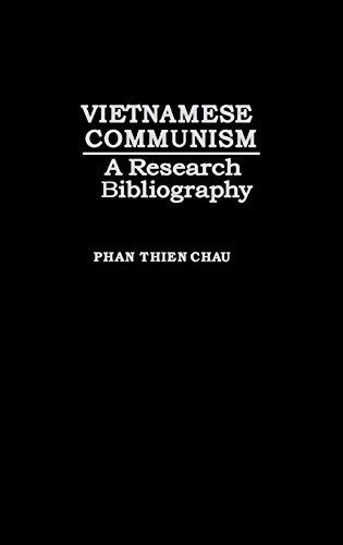 9780837179506: Vietnamese Communism: A Research Bibliography