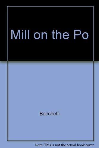 Mill on the Po: Bacchelli