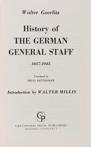 9780837180922: History of the German General Staff, 1657-1945.
