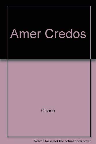 American Credos: Chase, Stuart