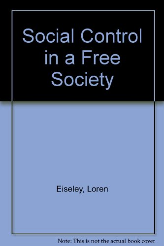 9780837181219: Social Control in a Free Society