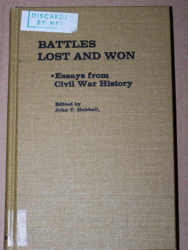 9780837181660: Battles Lost and Won: Essays from Civil War History (Contributions in American History)