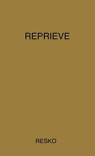 9780837183114: Reprieve: The Testament of John Resko