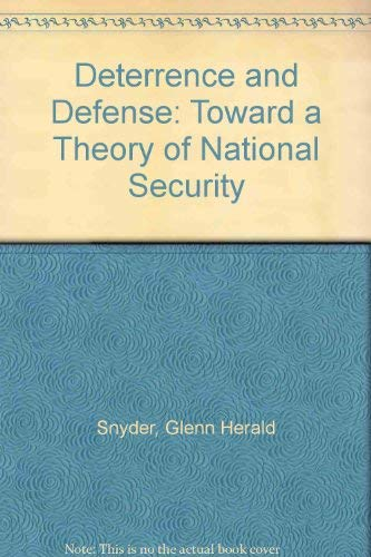 9780837183336: Deterrence and Defense: Toward a Theory of National Security
