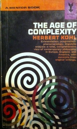 9780837183541: The Age of Complexity