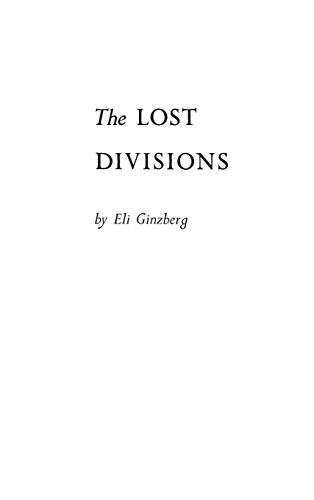 The Lost Divisions (The Ineffective Soldier, Vol.: Ginzberg, Eli