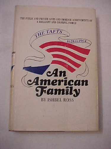 9780837185682: An American Family: The Tafts, 1678 to 1964