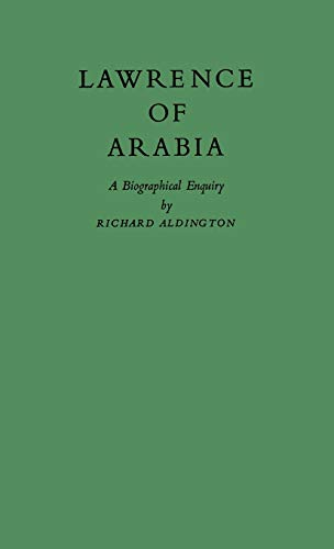 9780837186344: Lawrence of Arabia: A Biographical Enquiry