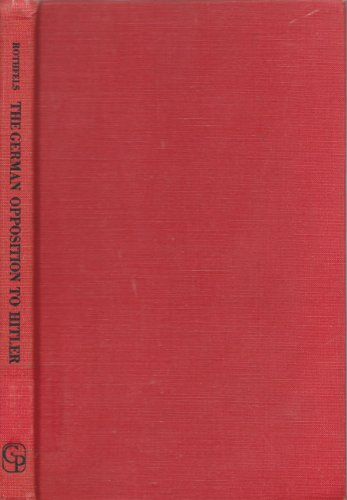 9780837186962: The German Opposition to Hitler: An Appraisal (Foundation for Foreign Affairs Series, No. 6.) (English and German Edition)