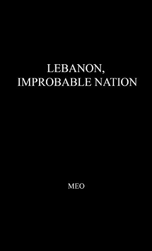 9780837187273: Lebanon, Improbable Nation: A Study in Political Development (Indiana University. International Studies)