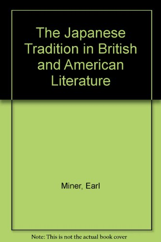 9780837188188: The Japanese Tradition in British and American Literature.