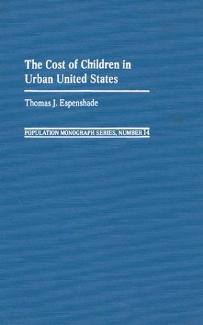 9780837188355: The Cost of Children in Urban United States (Population Monograph Series)