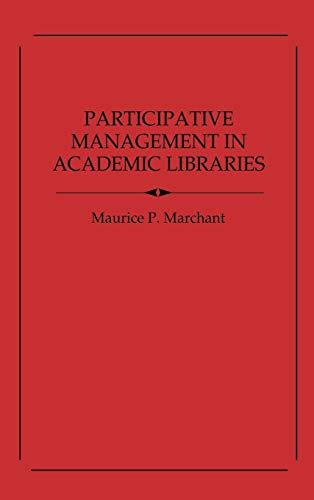 9780837189352: Participative Management in Academic Libraries. (Contributions in Librarianship and Information Science)