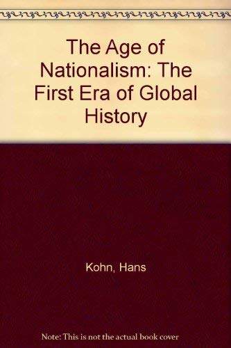 9780837190877: The Age of Nationalism: The First Era of Global History