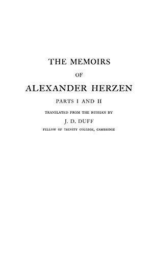 The Memoirs of Alexander Herzen, Parts I: Hertzen, Aleksandr