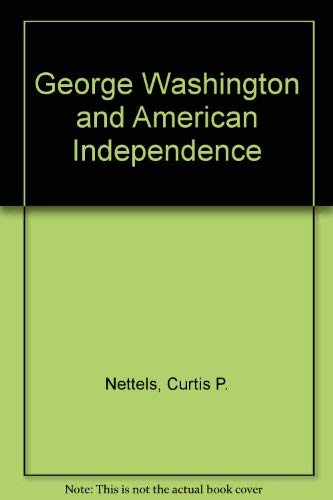 9780837193250: George Washington and American Independence.