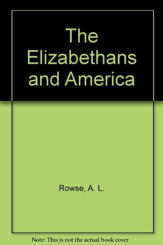 9780837193502: The Elizabethans and America.