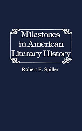 Milestones in American Literary History.: (Contributions in American Studies): Johnston, Constance ...