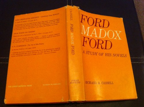 Ford Madox Ford: A Study of His Novels: Cassell, Richard A.