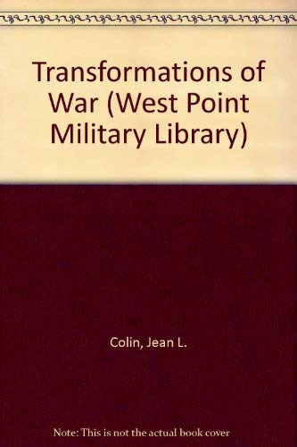 9780837195100: Transformations of War (West Point Military Library) (English and French Edition)