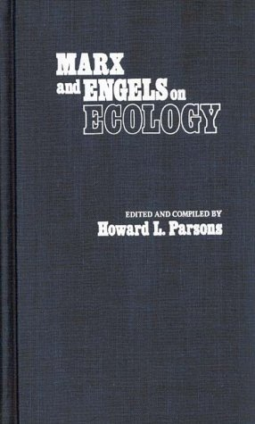 9780837195384: Marx and Engels on Ecology: (Contributions in Philosophy)