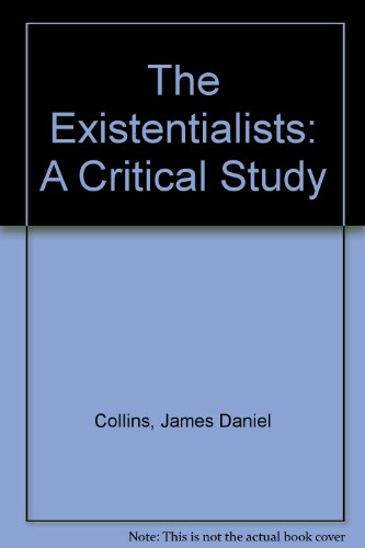 9780837195650: The Existentialists: A Critical Study