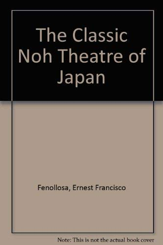 9780837195803: The Classic Noh Theatre of Japan