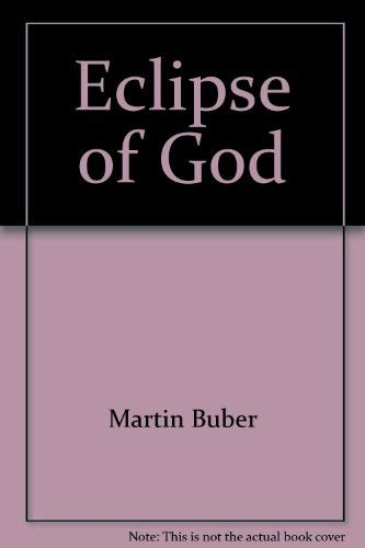 9780837197180: Eclipse of God: Studies in the relation between religion and philosophy