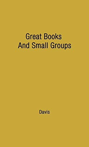 9780837197425: Great Books and Small Groups: