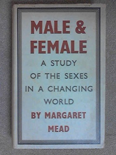 9780837197814: Male and Female: A Study of the Sexes in a Changing World