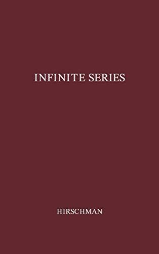 9780837198972: Infinite Series: (Athena Series, Selected Topics in Mathematics)