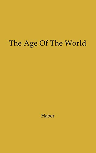 9780837198989: The Age of the World: Moses to Darwin