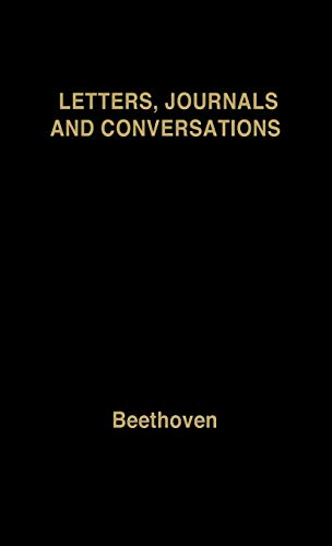 9780837198996: Beethoven: Letters, Journals and Conversations